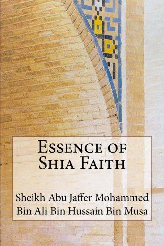 (Essence of Shia Faith )