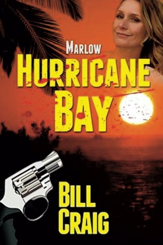 Marlow: Hurricane Bay (Key West Mysteries) (Volume 9)