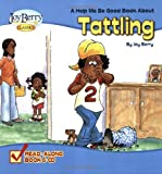 Help Me Be Good about Tattling, Joy Berry, 1605771198