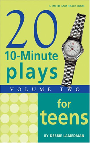 Twenty Ten-Minute Plays for Teens Volume 2