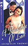 Resolution of Love, Jacqueline Thomas, 0786006048