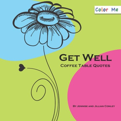 Color Me Get Well Coffee Table Quotes ebook