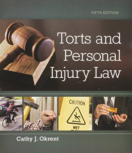 Torts and Personal Injury Law, Loose-Leaf Version