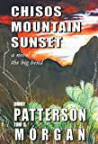 img - for Chisos Mountain Sunset book / textbook / text book