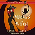 Murder's a Witch: Beechwood Harbor Magic Mysteries Series, Book 1 | Danielle Garrett