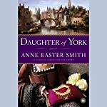 Daughter of York | Anne Easter Smith