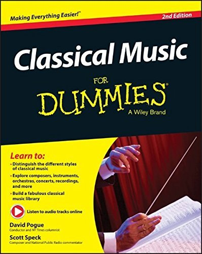 (Classical Music For Dummies)