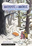 img - for Mouse And Mole: A Winter Wonderland (Turtleback School & Library Binding Edition) (Mouse & Mole (PB)) book / textbook / text book