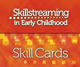 Skillstreaming in Early Childhood Skill Cards : New Strategies and Perspectives for Teaching Prosocial Skills, McGinnis, Ellen and Goldstein, Arnold P., 0878224882