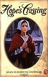 Hope's Crossing, Joan Elizabeth Goodman, 0698118073