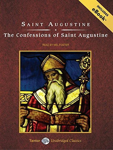 The Confessions of Saint Augustine (Tantor Unabridged Classics) by Saint Augustine - Augustine Mall Saint
