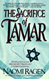 The Sacrifice of Tamar, Naomi Ragen, 0061009482