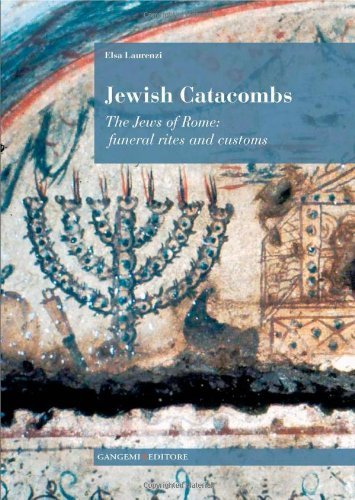 Jewish Catacombs: The Jews of Rome by Elsa Laurenzi (2013-02-25)