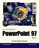 The Essential PowerPoint 97 Book, Faithe Wempen, 0761511822