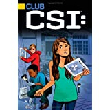 The Case of the Disappearing Dogs (3) (Club CSI)