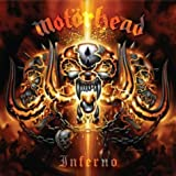 Inferno by Motorhead (2004-06-22)