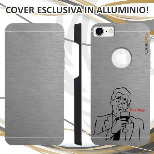 CUSTODIA COVER CASE MEME TRUE STORY PER IPHONE 7 ALLUMINIO TRASPARENTE