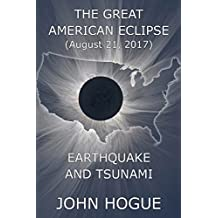Great American Eclipse: Earthquake and Tsunami (English Edition)