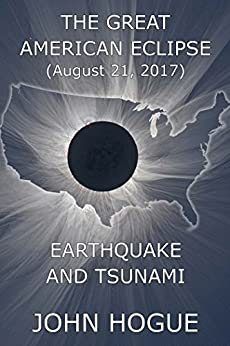 Great American Eclipse: Earthquake and Tsunami (English Edition) de [Hogue, John]