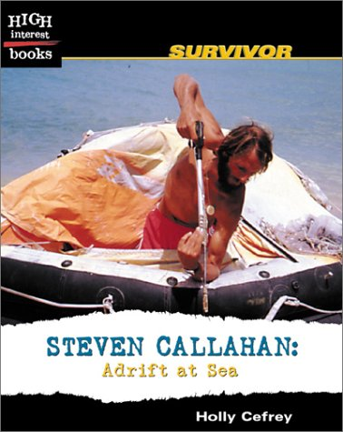 Download Steven Callahan: Adrift at Sea (High Interest Books) PDF