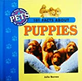 101 Facts about Puppies, Julia Barnes and Claire Horton-Bussey, 0836828909