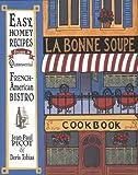 img - for LA Bonne Soupe Cookbook book / textbook / text book