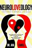 NeuroLoveology, Ava Cadell, 1624672256
