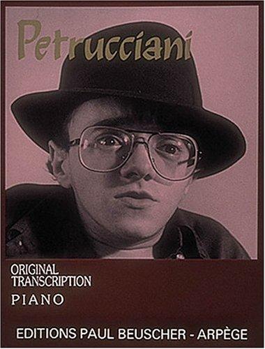 Petrucciani: Original Transcription: Piano