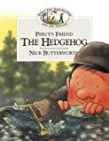 Percy's Friend the Hedgehog (Percy's Friends, Book 4)