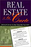 Real Estate `a la Carte, Julie Garton-Good, 0793143535