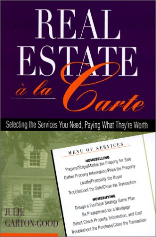 Real Estate `a la Carte