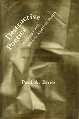 Destructive Poetics: Heidegger and Modern American Poetry