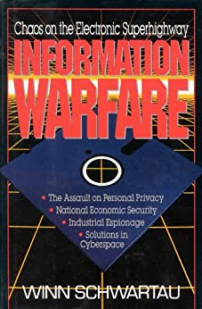 Information Warfare by [Schwartau, Winn]