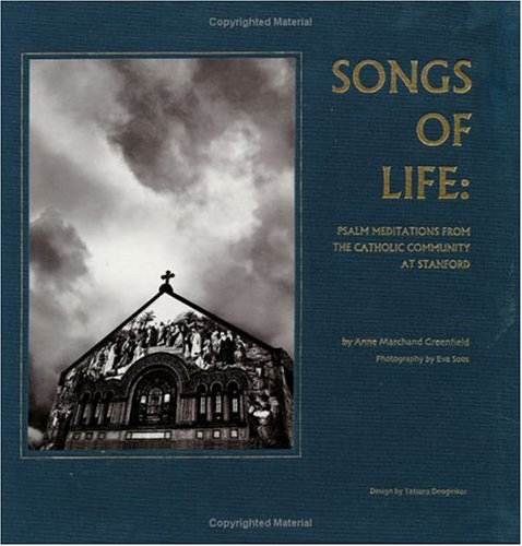 Songs of Life: Psalm Meditations from the Catholic Community