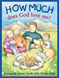 How Much Does God Love Me?, Tim Wood, 0764154052