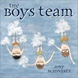 The Boys Team, Amy Schwartz, 0689841388