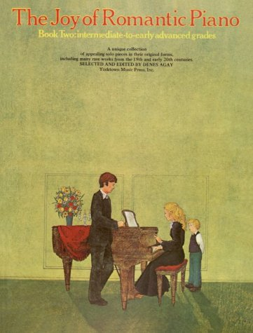 The Joy of Romantic Piano - Book 2: Piano Solo