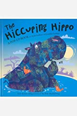 The Hiccuping Hippo Hardcover