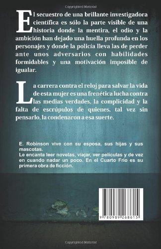 En el cuarto frío (¿Justicia, Venganza o Redención?) (Volume 1) (Spanish Edition): E. Robinson: 9780989268615: Amazon.com: Books