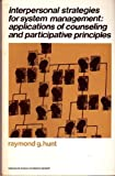 Interpersonal Strategies for System Management, Raymond George Hunt, 0818500999