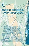Ancient Phoenicia: An Introduction (Classical World Series), Mark Woolmer, 185399734X