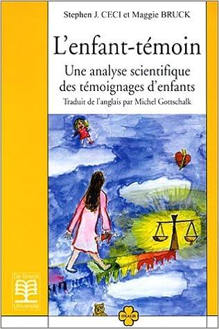 Lire un L'Enfant-témoin. Une analyse scientifique des témoignages d'enfants pdf
