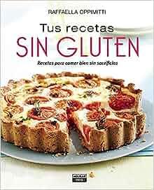 Tus recetas sin gluten / Your Gluten-Free Recipes (Spanish ...