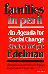 Families in Peril: An Agenda for Social Change (The W. E. B. Du Bois Lectures)