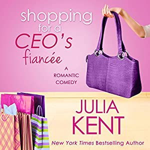 Shopping for a CEO's Fiancee Hörbuch