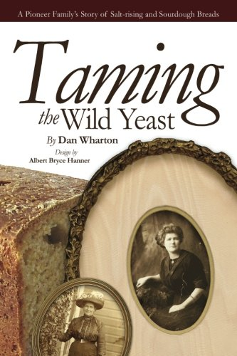 Taming the Wild Yeast by Dan Wharton