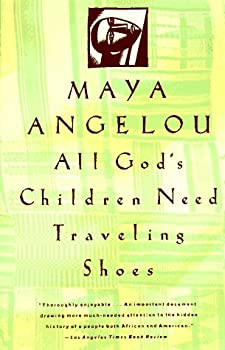 All God's Children Need Traveling Shoes 067973404X Book Cover