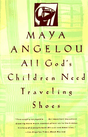 All God's Children Need Traveling Shoes - Book #5 of the Maya Angelou's Autobiography