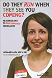 Do They Run When They See You Coming?, Jonathan McKee and Jonathan Mckee, 0310256607