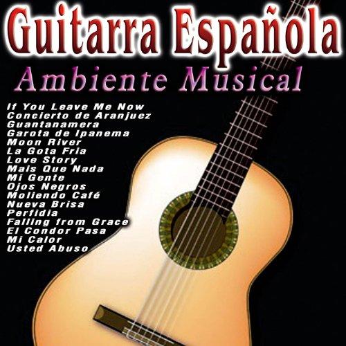 ... Guitarra Española: Ambiente Mu.